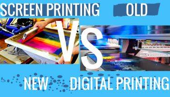 Compare Screen Printing vs Digital Printing