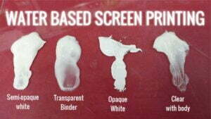 Four different Water Based Screen Printing inks Seimi Opaque, Transparent Binder, Opaque White and Clear
